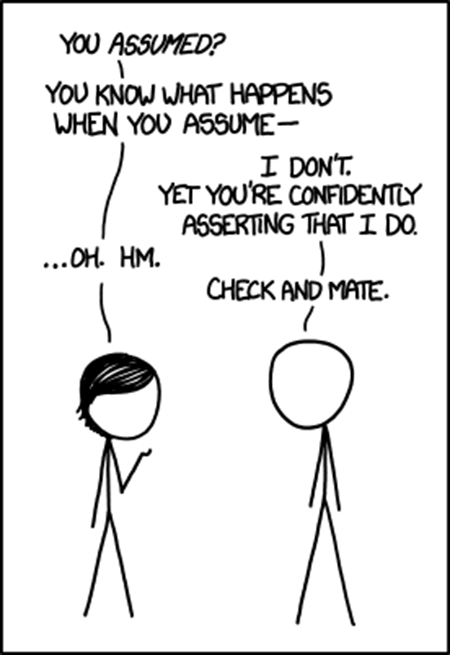 Check those assumptions: a cartoon from xkcd